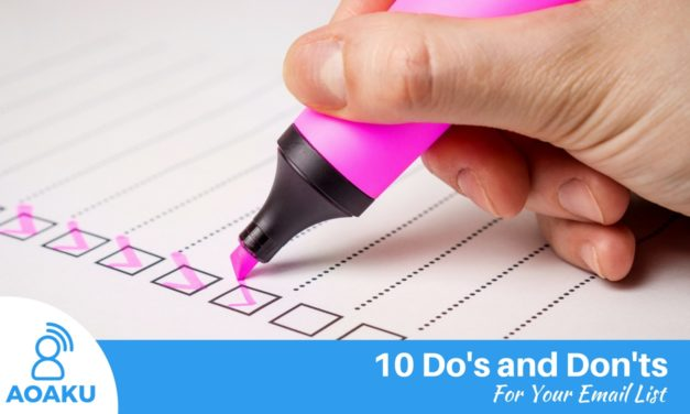 10 Do's and Don'ts for your email list