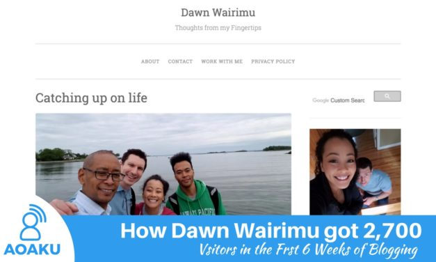 How Dawn Wairimu got 2,700 visitors in the first 6 weeks of blogging
